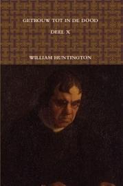 Huntington, William-Al de werken, deel 10 (nieuw)