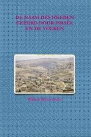 Westerbeke, Willem-De Naam des HEEREN geeerd door Israel en de volken (nieuw)