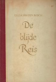 Bosch, Ds. D.A. van den-De blijde reis