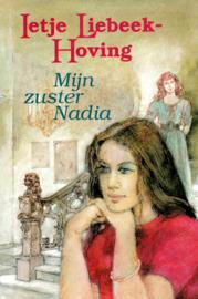 Liebeek-Hoving, Ietje-Mijn zuster Nadia