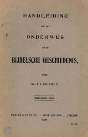 Doedes, J.L.-Handleiding bij het onderwijs in de Bijbelsche Geschiedenis