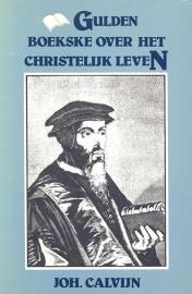Calvijn, Johannes-Gulden boekske over het christelijk leven