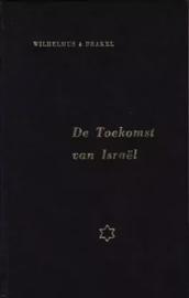 Brakel, Wilhelmus à-De Toekomst van Israël
