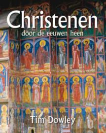 Dowley, Tim-Christenen door de eeuwen heen (nieuw)