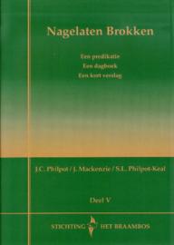 Philpot, J.C. (e.a.)-Nagelaten brokken Deel V (nieuw)