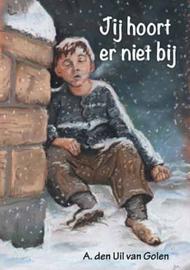 Uil-van Golen, A. den-Jij hoort er niet bij (nieuw)