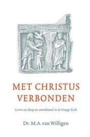 Willigen, Dr. M.A. van-Met Christus verbonden (nieuw)