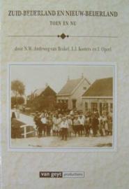 Andeweg-van Brakel, N.W.-Zuid-Beijerland en Nieuw-Beijerland, toen en nu