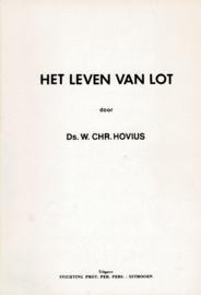 Hovius, Ds. W. Chr.-Het leven van Lot