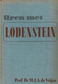 Vrijer, Prof. Dr. M.J.A. de-Uren met Lodenstein