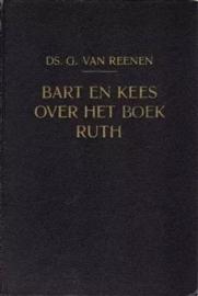 Reenen, Ds. G. van-Bart en Kees over het boek Ruth