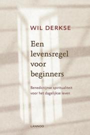 Derkse, Wil-Een levensregel voor beginners (nieuw)
