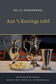 Doornenbal, Ds. J.T.-Aan 's Konings tafel (nieuw)