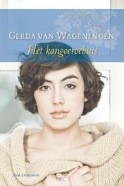 Wageningen, Gerda van-Het kangoeroehuis