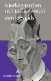 Visser, Andries-Kierkegaard en het begrip angst (nieuw)