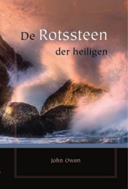 Owen, John-De Rotssteen der heiligen (nieuw)