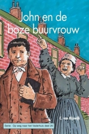 Rijswijk, C. van-John en de boze buurvrouw (nieuw)