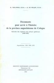 Teeuwen, N. en Meijer, A. de-Documents pour servir a l'histoire de la province augustinienne de Cologne