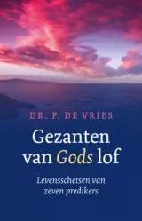 Vries, Dr. P. de-Gezanten van Gods lof (nieuw)