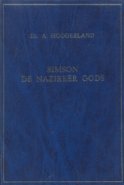 Hoogerland, Ds. A.-Simson de Nazireer Gods