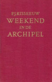 Risseeuw, P.J.-Weekend in de archipel