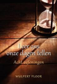 Floor, Wulfert-Leer ons onze dagen tellen (nieuw)