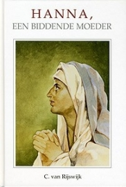 Rijswijk, C. van-Hanna, een biddende moeder (nieuw)