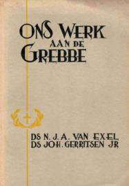 Exel, Ds. N.J.A. van en Gerritsen Jr., Ds. Joh.-Ons werk aan de Grebbe