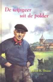 Troost, Pleun R.-De wijsgeer uit de polder