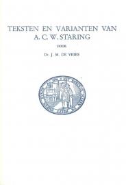 Vries, Dr. J.M. de-Teksten en varianten van A.C.W. Staring