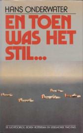 Onderwater, Hans-En toen was het stil...