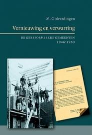 Golverdingen, Ds. M.-Vernieuwing en Verwarring (nieuw)