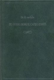 Gilst, Ds. H. van-De Heidelbergse Catechismus