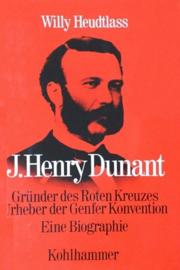 Heudtlass, Willy-J. Henry Dunant