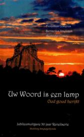 Costerus, Florentius (e.a.)-Uw Woord is een lamp
