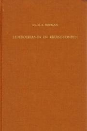 Hofman, Dr. H.A.-Ledeboerianen en Kruisgezinden