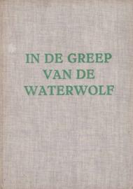 Baardman, C.-In de greep van de waterwolf