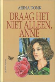 Donk, Arina-Draag het niet alleen, Anne