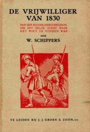 Schippers, W.-De vrijwilliger van 1830