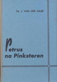 Haar, Ds. J. van der-Petrus na Pinksteren
