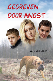 Lagen, W.H. van-Gedreven door angst (nieuw)