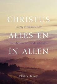 Henry, Philip-Christus alles en in allen (nieuw)