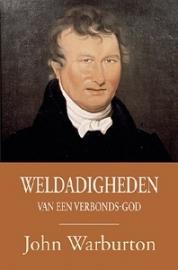 Warburton, John-Weldadigheden van een Verbondsgod (nieuw)