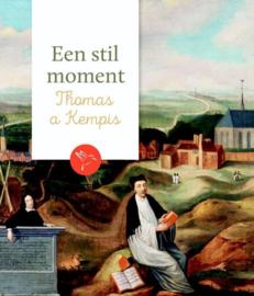 Kempis, Thomas a-Een stil moment (nieuw)