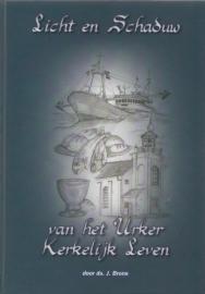 Brons, Ds. J.-Licht en schaduw van het Urker Kerkelijk Leven (nieuw)