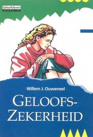 Ouweneel, Willem J.-Geloofszekerheid