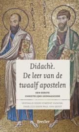 Didachè-De leer van de twaalf apostelen (nieuw)