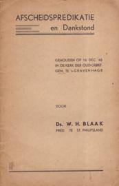 Blaak, Ds. W.H.-Afscheidspredikatie en Dankstond