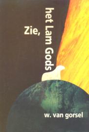 Gorsel, Ds. W. van-Zie het Lam Gods