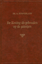 Hoogerland, Ds. A.-De Koning als gebonden op de galerijen